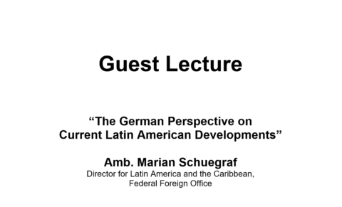 "Zum Artikel ""Guest Lecture 03.12.19: ""The German Perspective on  Current Latin American Developments"""""